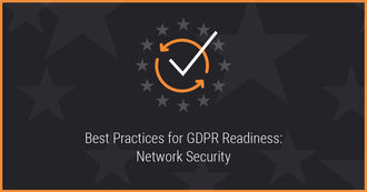 Best Practices for GDPR Readiness: Network Security